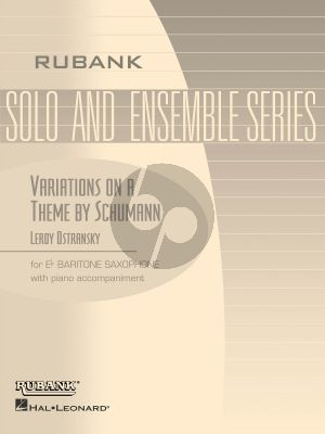Ostransky Variations on a theme of Robert Schumann Baritone Saxophone and Piano
