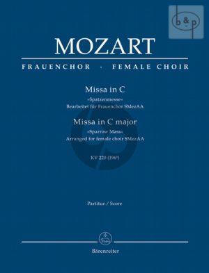 """Missa Brevis C-major KV 220 (""""Spatzen Messe"""") (Soli-Female Choir-Orch.) (Full Score)"""