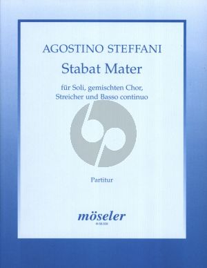 Steffani Stabat Mater Soli, Gemischten Chor, Streicher un Bc Partitur