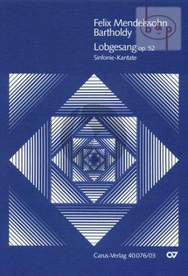 Lobgesang (Symphony-Cantata) Op.52 (MWV A18) (Soli-Chor-Orch.)