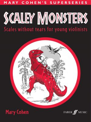 Cohen Scaley Monsters for Violin (Scales without Tears for Young Violinists)