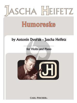 Dvorak Humoresque for Violin and Piano (edited by Jascha Heifetz)