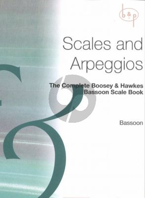 The Complete Boosey & Hawkes Scale Book for Bassoon