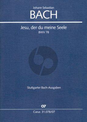Bach Kantate BWV 78 Jesu, der du meine Seele Soli-Chor-Orch. Studienpart.