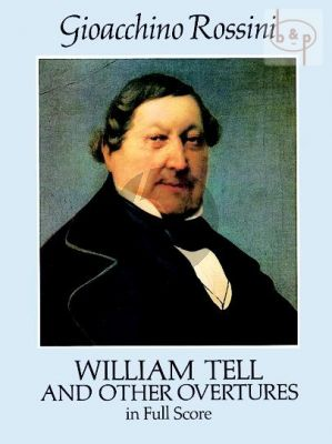 Wilhelm Tell & other Overtures