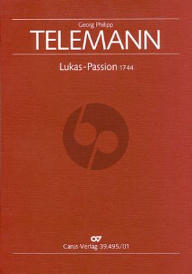 Telemann Lukas Passion TWV 5:29 STBsoli-SATB-Orcestra Full Score (Schroeder) (first ed.)