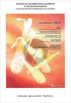 Aria BWV 1068 -Prelude & Fugue BWV 885 -Contrep.IX BWV 1080 -Badinerie BWV 1067 4 Saxophones (SATB)