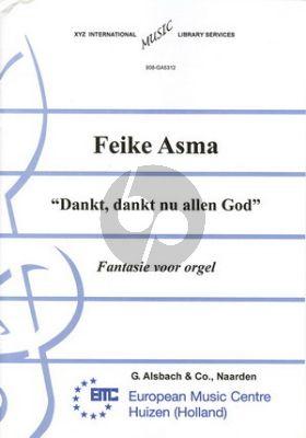 Asma Dankt dankt nu allen God Orgel