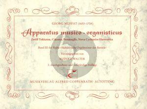 Muffat Apparatus Musico Organisticus Orgel (Rudolf Walter)