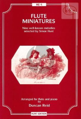 Flute Miniatures (9 Well-Known Melodies selected by Simon Hunt)