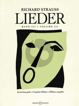 Strauss Lieder Complete Edition Vol.3 Voice and Piano (Edited by Franz Trenner)
