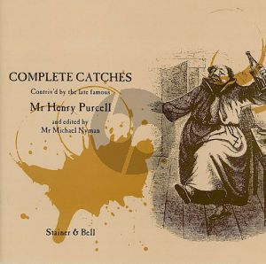 Complete Catches by Henry Purcell (edited by Michael Nyman)