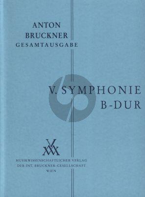 Symphonie No.5 B-dur Original Fassung 1878 Studienpartitur