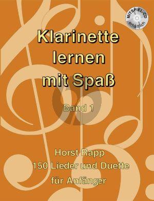 Rapp Klarinette lernen mit Spass Vol.1 (Buch-Cd) (150 Lieder und Duette fur Anfanger)