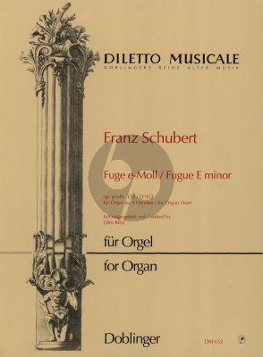 Schubert Fuge e-moll D 952 Op. Posth. 152 Orgel zu 4 Hd (Otto Biba)