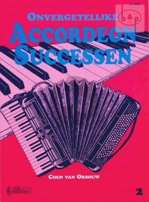 Onvergetelijke Accordeon Successen Vol.2