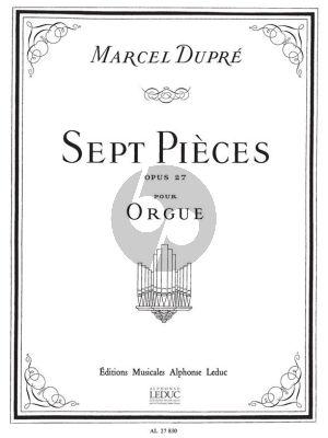 Dupre 7 Pieces Opus 27 pour Orgue