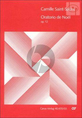 Oratorio de Noel Op.12 (SMsATB soli-SATB- 2 Vi.- Va.-Vc.-Db.-Organ-Harp)