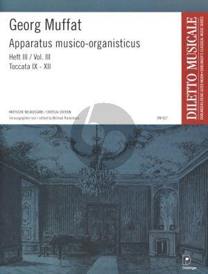 Muffat Apparatus Musico-Organisticus Vol.3 Toccata IX-XII (Critical Edition M. Radulescu)