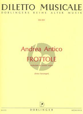 Antico Frottole intabulate da sonare organi Organ or Harpsichord) (Peter Sterzinger)