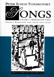 Tschaikovsky Songs vol.2 (Medium-Low Voice-Piano)