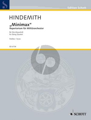 Hindemith Minimax (1923) fur 2 Violinen-Viola-Violoncello Partitur (Repertorium für Militärorchester)
