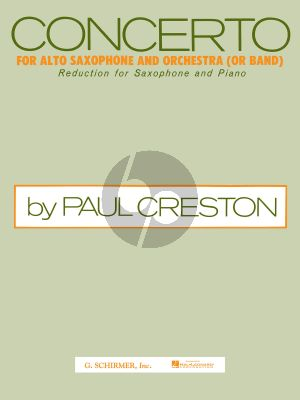 Creston Concerto Op.26 Alto Saxophone and Orchestra (Reduction for Alto Saxophone and Piano)