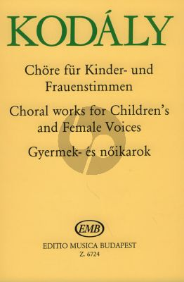 Kodaly Choralworks for Childrens/Female Voices