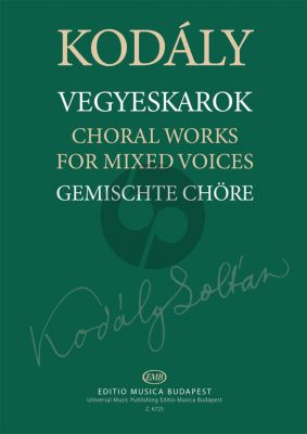 Kodaly Choralworks for Mixed Voices