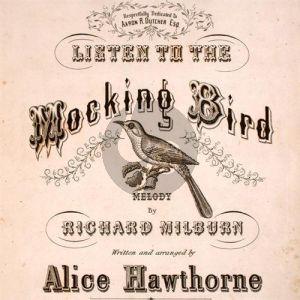 Listen To The Mocking Bird