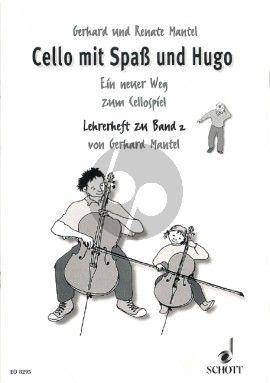 Mantel Cello mit Spass und Hugo Vol.2 (Ein neuer Weg zum Cellospiel) (Lehrerheft)