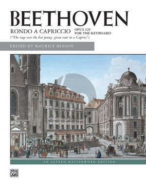 Beethoven Rondo a Capriccio Op.129 (Rage over the Lost Penny, given vent in a Caprice) (Maurice Hinson)