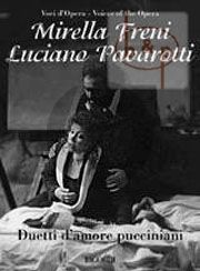 Love Duets from his Opera's as sung by Mirella Freni and Luciano Pavarotti