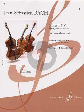 Bach Suites Vol.1 No.1-3 (BWV 1007-1008-1009) Contrebasse (Salles)