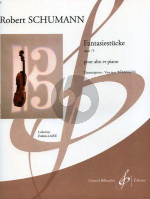 Schumann Fantasiestucke Op. 73 Viola et Piano (Beranger/Laine) (Difficile [7 - 8])