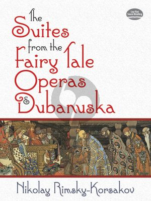 The Suites from the Fairy Tale Operas and Dubanushka