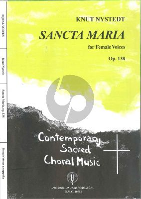 Sancta Maria Op.138 SSAA