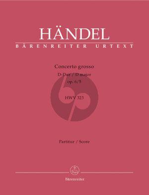 Handel Concerto grosso D-Dur No.16 Op. 6 No.5 HWV 323 Score
