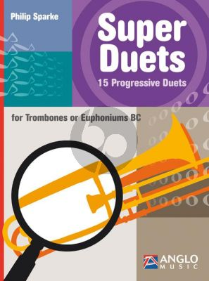 Sparke Super Duets 15 Progressive Duets for Trombones or Euphoniums BC