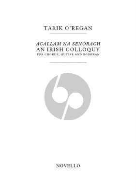 Acallam Na Senorach Vocal score