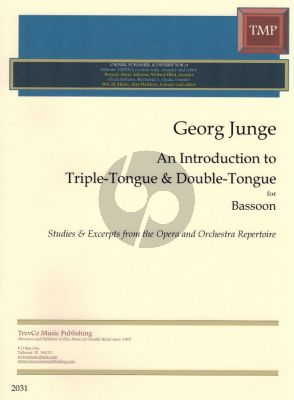 Junge An Introduction to Triple-Tongue and Double-Tongue Bassoon (Bassoon Method)
