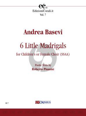 6 little Madrigals