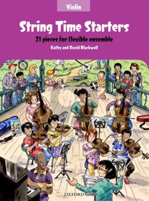 Blackwell String Time Starters (21 easy pieces for flexible Ensemble Violin Book