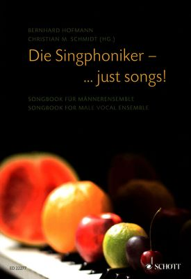 Die Singphoniker - ... just songs!