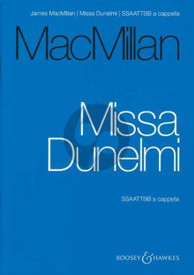 MacMillan Missa Dunelmi SSAATTBB