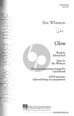 Whitacre Glow for SATB and Piano with Optional Instrumental accomp.