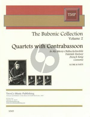 Bubonic Collection Vol.2 Quartets for 3 Bassoons and Contra Bassoon (Score/Parts)