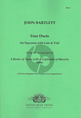 Bartlet Four Duets for Sopranos(d'-a'') with Lute and Viol
