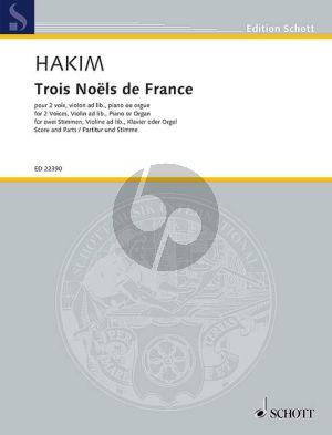 Hakim  Trois Noels de France 2 Voices, Violin ad lib. and Piano(or Organ)