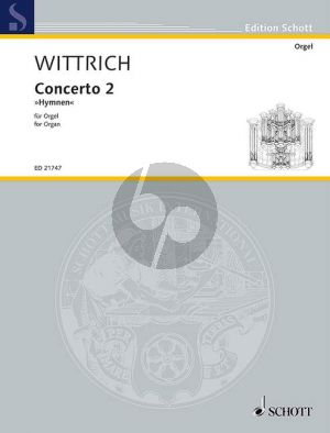 """Wittrich Concerto 2 """"Hymns"""" for Organ"""